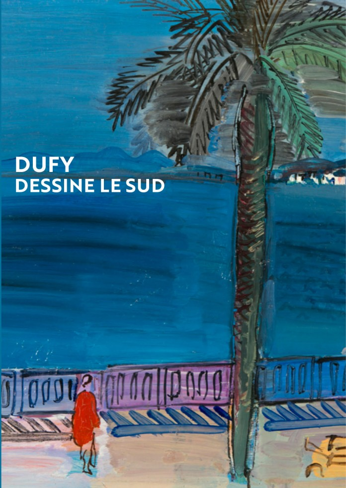 Dufy Dessine le Sud exhibition catalogue